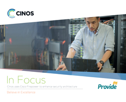 Download our Case Study - Cisco Firepower enhances security architecture for Provide